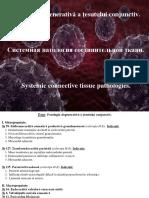 13. Patologia Degenerativă a Țesutului Conjunctiv