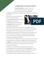 DEFINICIÓN DERESOCIALIZACIÓN.docx