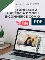 Nuvem Shop - Como Ampliar a Audiência Do Seu E-commerce Com o Youtube