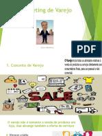 Aula 1A Marketing de Varejo
