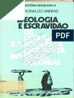 03 VAINFAS Ideologia Escravidão