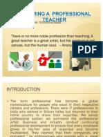 Becoming a Professional Teacher