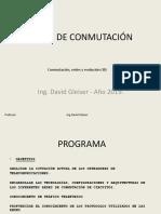 Conmutación, Redes y Evolución (III)