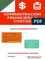ADMINISTRACION FINANCIERA Y COSTOS FIGUEOA 1.pptx