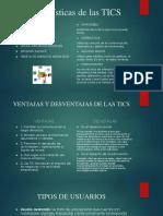 Características de Las TICS