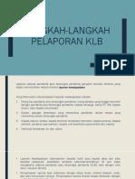 Langkah-langkah Pelaporan Klb