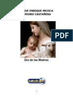 Día de Las Madres (Jorge Enrique Mujica y Pedro Castañera)
