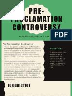 Pre Proclamation Controversy