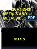 Applications of Metals and Metal Alloys