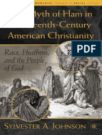 (Black Religion _ Womanist Thought _ Social Justice) Sylvester A. Johnson (auth.) - The Myth of Ham in Nineteenth-Century American Christianity_ Race, Heathens, and the People of God-Palgrave Macmilla.pdf