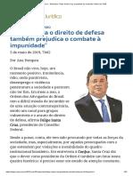 Fúria Contra o Direito de Defesa Também Prejudica o Combate à Impunidade -Entrevista_ Felipe Santa Cruz, Presidente Do Conselho Federal Da OAB