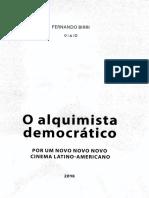 Manifestos de Fernando Birri (O alquimista democrático)