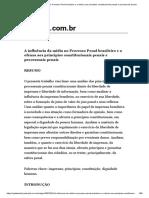 A Influência Da Mídia No Processo Penal Brasileiro e a Ofensa Aos Princípios Constitucionais Penais e Processuais Penais