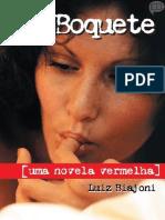 Boquete, Uma Novela Vermelha - Luiz Biajoni