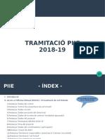 Manual de Tramitació de Sol·Licituds Dels PIIE 2018-19