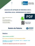 Apresentação Uezo - Desafios Da Captação de Parcerias Com a Industria Local