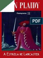 11.a Estrela de Lancaster - Plantagenetas 11 - Jean Plaidy