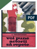 K Kwasniewski - Voi pune actorii sa repete #1.0~5.docx