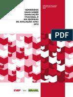 Anais dos Seminários Regionais sobre Autoavaliação Institucional e Comissões Próprias de Avaliação (CPA) 2013.pdf