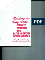 Kaminsky, Amy. Reading the Body Politic Feminist Criticism and Latin American Women Writers.