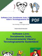 palestrasoftwarelivre-socialmentejustoeconomicamenteviveletecnologicamentesustentvel-150823174531-lva1-app6892.pdf