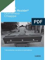 Chiappe, Doménico (2010) - Tan real como la ficción. Herramientas narrativas en periodismo.pdf