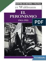 El peronismo 19431955 - Peter Waldmann.pdf