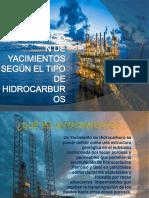 Clasificación de Yacimientos Según El Tipo de Hidrocarburos