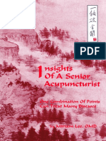 Insights of a Senior Acupuncturist - One Combination of Points can Treat Manny Diseases.pdf