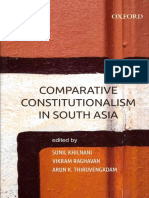 Sunil Khilnani, Vikram Raghavan, Arun K. Thiruvengadam - Comparative Constitutionalism in South Asia-Oxford University Press (2013).pdf