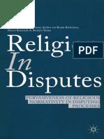 Franz von Benda-Beckmann, Keebet von Benda-Beckmann, Martin Ramstedt, Bertram Turner (eds.) - Religion in Disputes_ Pervasiveness of Religious Normativity in Disputing Processes-Palgrave Macmillan US .pdf