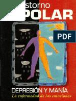 El Trastorno Bipolar, Depresión y Manía. La Enfermedad De Las Emociones.pdf