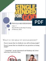 CFC -Talk #7 Household Leadership Training- Single-mindedness for God