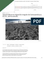 Sequía Influye en Migración Irregular de Centroamérica a EE.uu