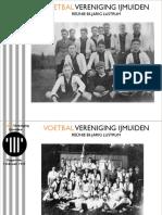 Foto presentatie Jubileum VV IJmuiden