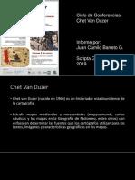 Presentación Chet Van Duzer