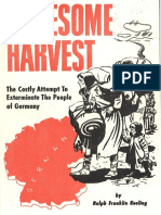 Gruesome Harvest - The Costly Attempt to Exterminate The People of Germany