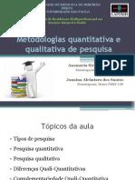 Metodologias Qualitativa e Quantitativa de Pesquisa