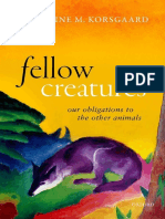 Christine M. Korsgaard - Fellow Creatures  Our Obligations to the Other Animals (2018, Oxford University Press).pdf