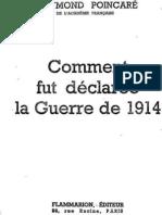 Comment Fut Declaree La Guerre - 1ere Guerre Mondiale