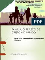 Família, o Reflexo de Cristo Ao Mundo