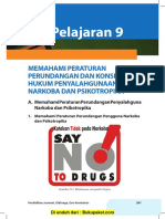Pelajaran 9 Memahami Peraturan Perundangan Dan Konsekuensi Hukum Penyalahgunaan Narkoba Dan Psikotropika