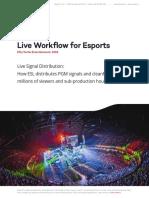 CS ESL LVC Live Workflow for Esports