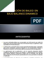 Aplicacion de Baleo Bajo Balance Dinamico DUB 2015