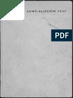 Euwe-Aljechin 1937, door Max Euwe en A. Aljechin