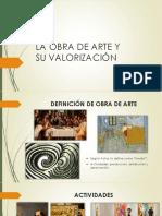 2 Clase La Obra de Arte y Su Valorizacion