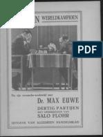 Aljechin wereldkampioen na zijn revanche-wedstrijd met Dr. Max Euwe