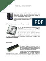 PARTES de LA COMPUTADORA O PC Dispositivos de Entrada y Salida