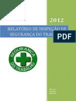133927823 Relatorio de Inspecao de Seguranca Do Trabalho Rev Final (1)