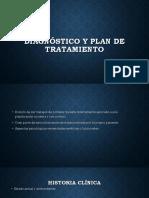 Diagnóstico y Plan de Tratamiento